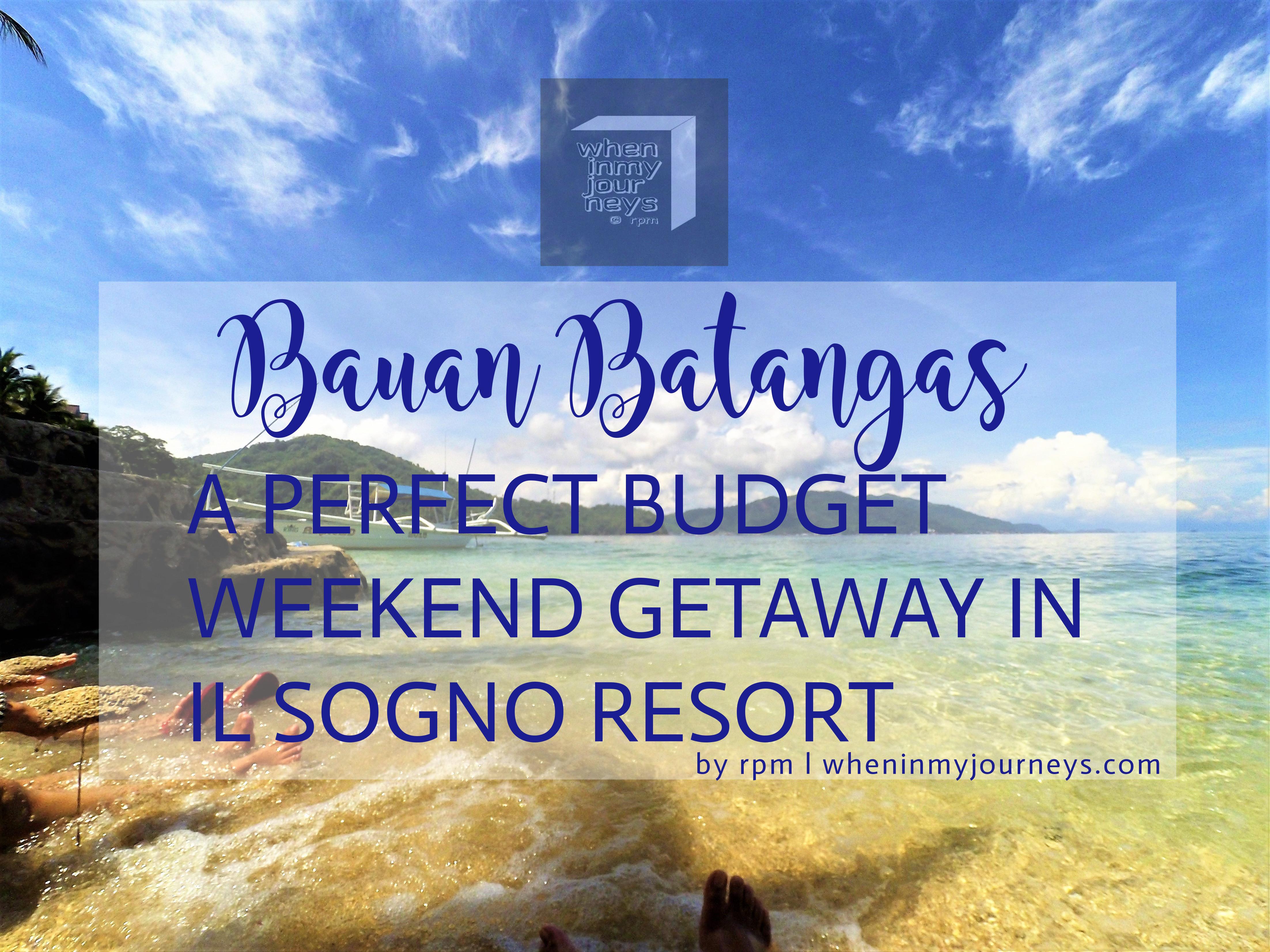 Bauan Batangas A Perfect Budget Weekend Getaway In Il