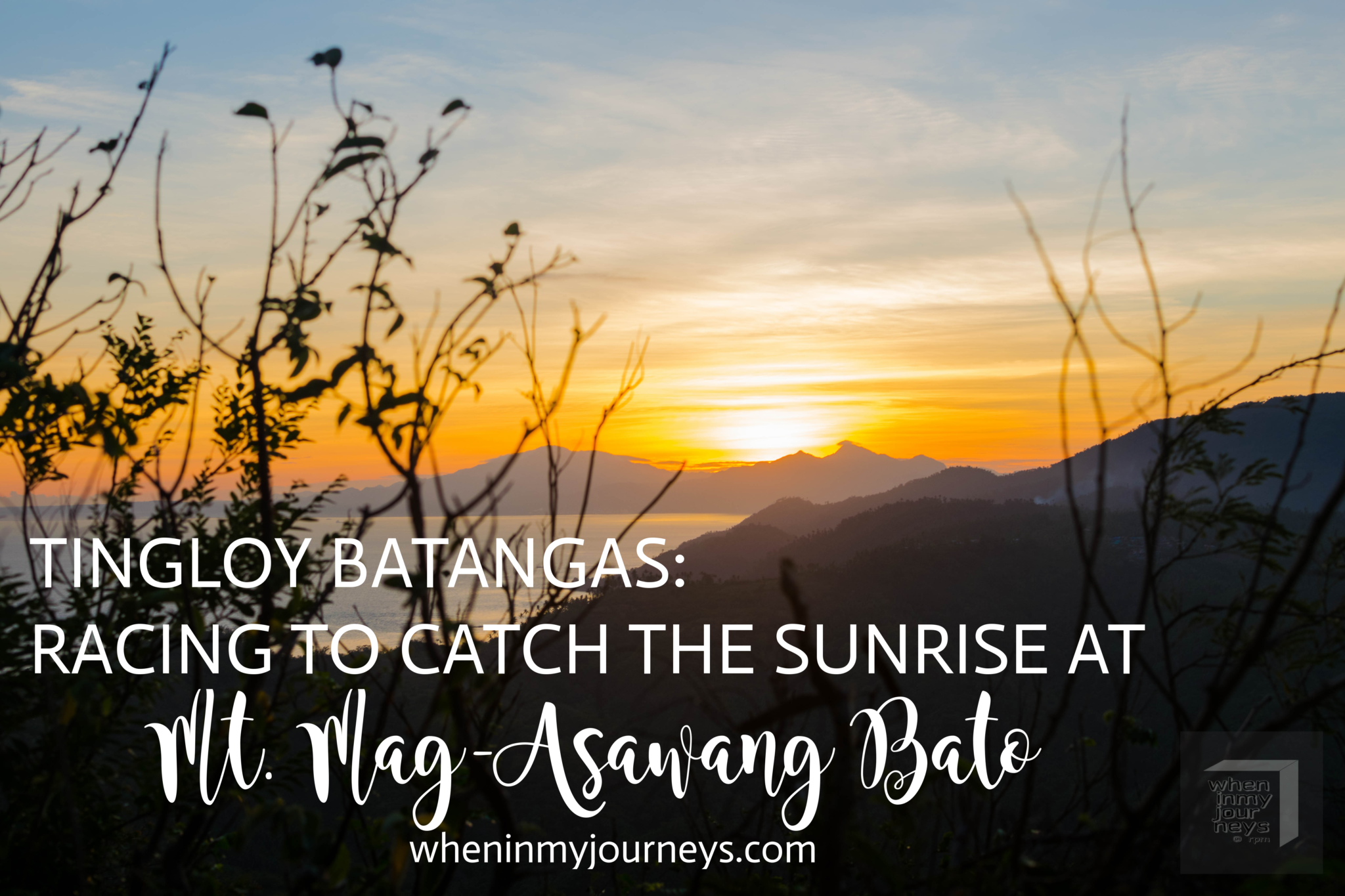 Tingloy Batangas - Racing to Catch the Sunrise at Mt. Mag-Asawang Bato