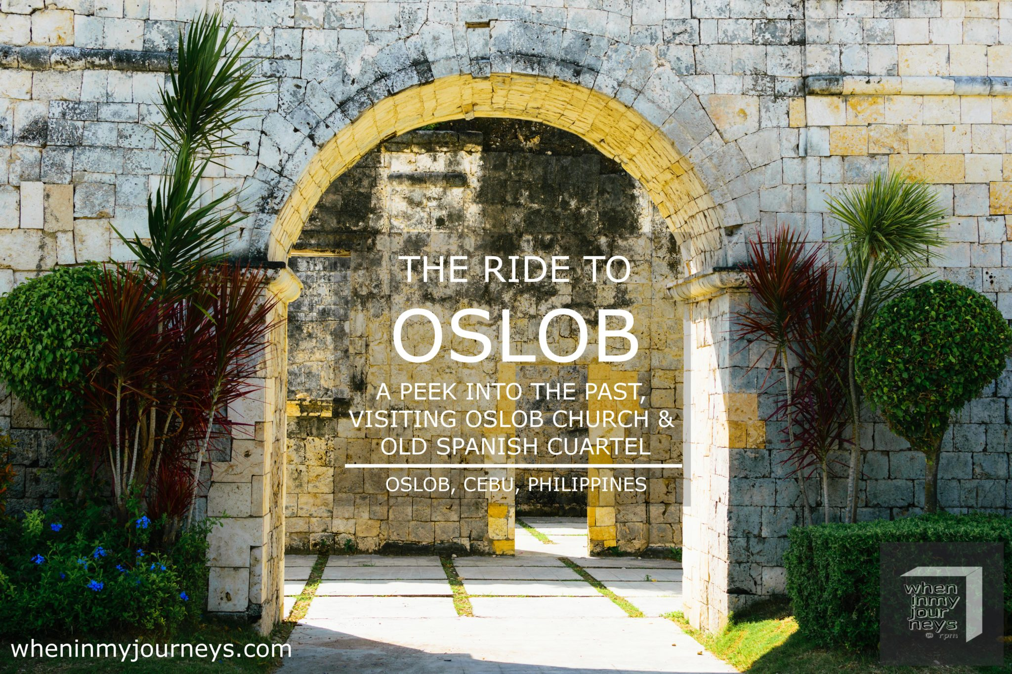 Cebu The Ride to Oslob A Peek into the Past Visiting Oslob Church and Old Spanish Cuartel